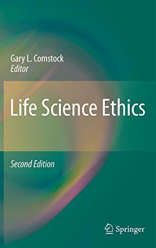 Life Science Ethics