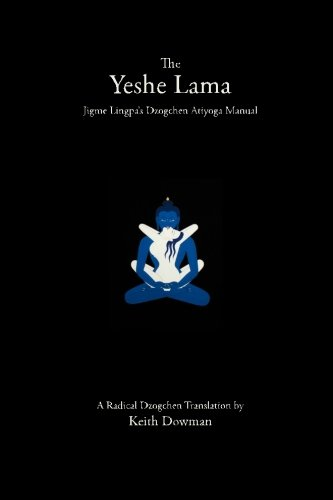 The Yeshe Lama: Jigme Lingpa's Dzogchen Atiyoga Manual
