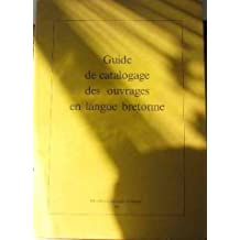 Guide de catalogage des ouvrages en langue bretonne