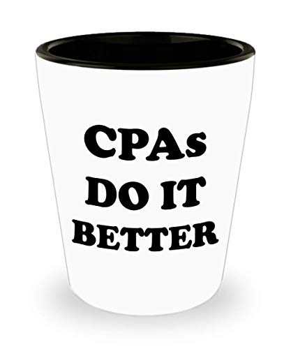 Gifts for CPA Shot Glass Funny Cute Gag Accountancy Exam Passer Chartered Certified Public Accountant Day Congratulations Gift Idea Accounting Office Novelty Shotglass - Do It Better