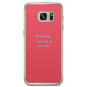Samsung Galaxy S7 Transparent Edge Phone Case Human Phone Case Fix It Phone Case Slay Phone Case Go Girl Samsung S7 Cover with Transparent Frame