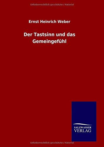 Read Online Der Tastsinn und das Gemeingefühl (German Edition) PDF