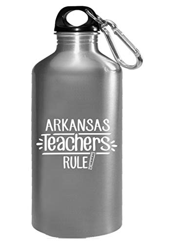 Arkansas Teachers Rule - Water Bottle