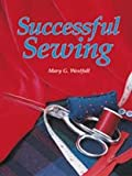 Successful Sewing, Mary G. Westfall, 1566378605