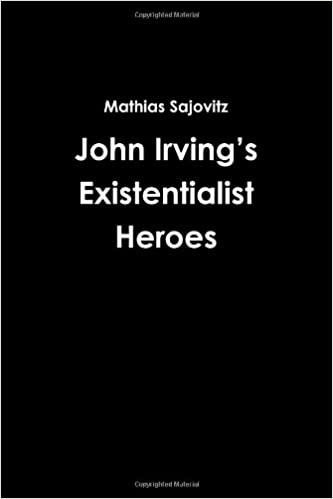 Book John Irving's Existentialist Heroes