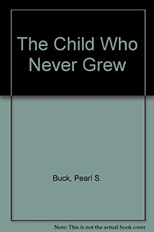 book cover of The Child Who Never Grew