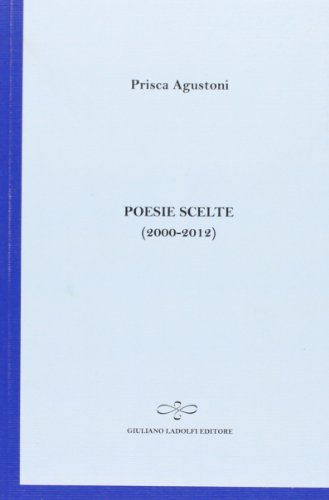 Poesie scelte (2000-2012)
