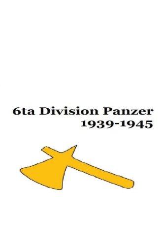Read Online 6ta Division Panzer 1939-1945 (Spanish Edition) PDF