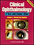 Clinical Ophthalmology : A Text and Colour Atlas, Bankes, James L., 0443048193