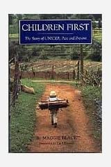 Children First: The Story of UNICEF, Past and Present Paperback