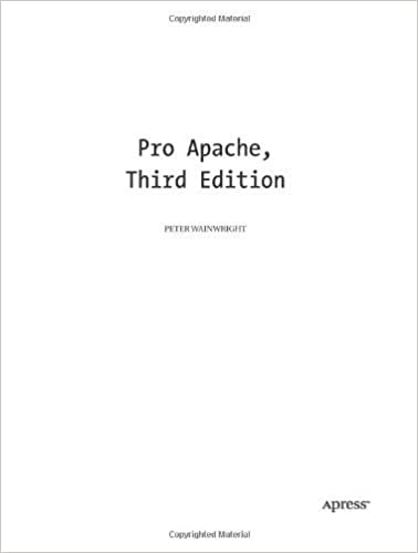Book Pro Apache (Expert's Voice) 3rd edition by Wainwright, Peter (2004)