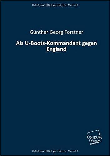 Book Als U-Boots-Kommandant gegen England