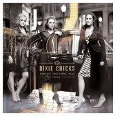 Taking The Long Way (Best Buy Bonus Track Version) by Dixie Chicks (2006-01-01)