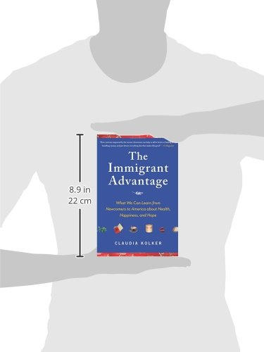 the immigrant advantage claudia kolker pdf