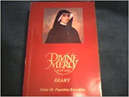 Book Divine Mercy in My Soul (The Diary of the Servant of God Sister M. Faustina Kowalska, Second Edition with revisions (6th printing))