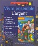 img - for Vivre ensemble. L'argent book / textbook / text book
