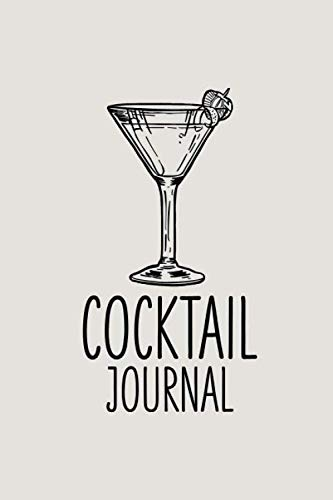Cocktail Journal: Recipe Notebook | Making Drinks | Cocktail Book | 6 x 9 inches (Best Beach Cocktail Recipes)