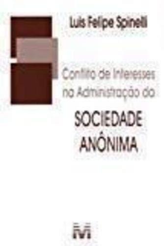 Conflito de Interesses na Administração da Sociedade Anônima