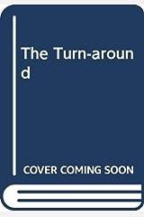 The Turn-around Hardcover