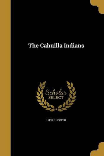 Read Online The Cahuilla Indians PDF