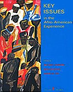 Key Issues in the Afro-American Experience, Vol. 1: To 1877