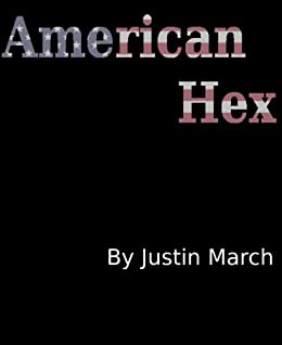American Hex by [March, Justin]