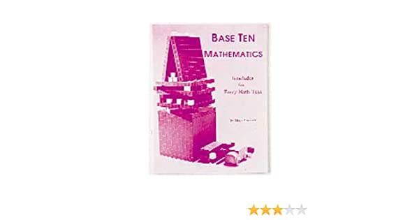 Base Ten Mathematics: Interludes for Every Math Text: Mary Laycock ...