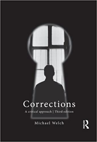 Corrections a critical approach michael welch 9780415782098 corrections a critical approach 3rd edition fandeluxe Image collections