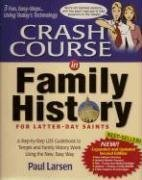 Crash Course in Family History: For Latter-Day Saints ebook