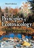 Principles of Ecotoxicology 3RD EDITION