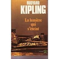 La lumière qui s'éteint par Kipling