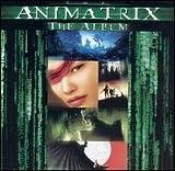 ANIMATRIX - SOUNDTRACK