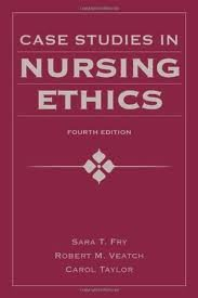 Case Studies in Nursing Ethics (Fry, Case Studies in Nursing Ethics) 4th (forth) edition pdf