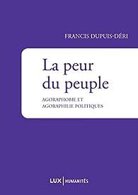 La peur du peuple par Francis Dupuis-Déri