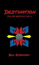 Destination (The Fog Bastards Book 2) (English Edition)