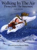 Howard Blake: Walking In The Air (The Snowman) - Easy Piano (Howard Blake Walking In The Air Sheet Music)