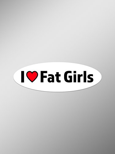 Wino Costume (I Love Fat Girls Vinyl Decals Stickers ( Two Pack ) | Cars Trucks Vans Windows Walls Laptop Cups | Printed | 2 - 5.5 Inch Decals | KCD1411)