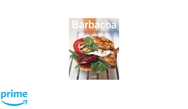 Barbacoa (Cocina tendencias series): Blume: 9788480765442: Amazon.com: Books