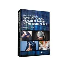 A Practical Guide to Psychological Health & Safety in the Workplace