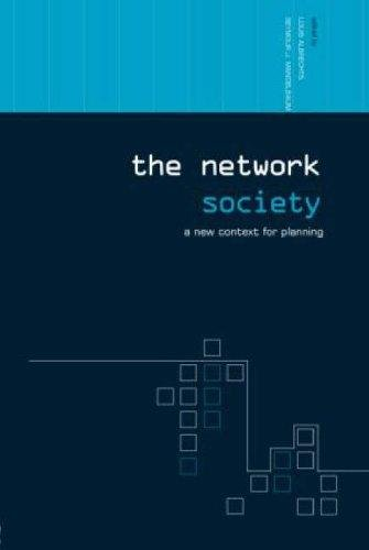 The Network Society  A New Context For Planning  Networked Cities Series