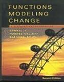 Functions Modeling Change Precalculus, Connally, Eric and Hughes-Hallett, Deborah, 0471474290