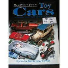 The Collector's Guide to Toy Cars: An International Survey of Tinplate and Diecast Cars from 1990