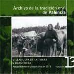 ARCHIVO DE LA TRADICIÓN ORAL DE PALENCIA-Vol.13-VILLANUEVA DE LA TORRE y BRAÑOSERA