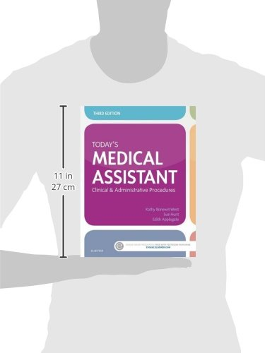 Today's Medical Assistant: Clinical & Administrative Procedures, 3e