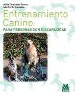 Descargar Libro Entrenamiento Canino Para Personas Con Discapacidad Alicia Fernández Foruny