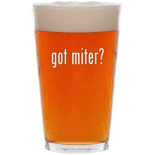 got miter? - 16oz All Purpose Pint Beer Glass
