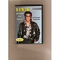 Elvis: Behind The Image, Volume 1