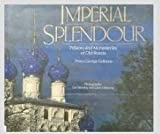 img - for Imperial Splendour: The Palaces and Monasteries of Old Russia book / textbook / text book