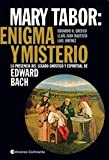 img - for MARY TABOR: ENIGMA Y MISTERIO (Spanish Edition) book / textbook / text book