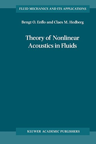 Theory of Nonlinear Acoustics in Fluids (Fluid Mechanics and Its Applications)